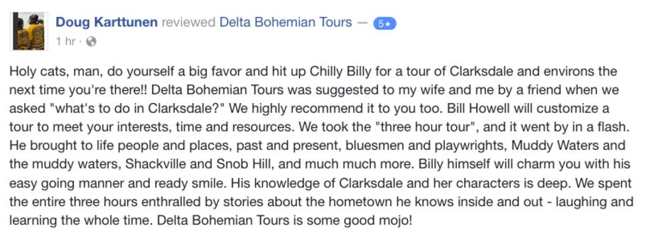 Doug Kartunnen Facebook Review: Delta Bohemian Tours is some good mojo!